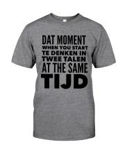 DUTCH DAT MOMENT  Classic T-Shirt thumbnail
