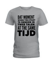 DUTCH DAT MOMENT  Ladies T-Shirt t