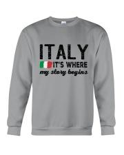 ITALY STORY BEGINS Crewneck Sweatshirt front