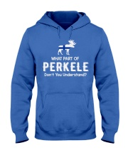 WHAT PART OF PERKELE DON'T YOU UNDERSTAND Hooded Sweatshirt thumbnail