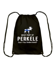 WHAT PART OF PERKELE DON'T YOU UNDERSTAND Drawstring Bag thumbnail