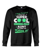 SUPER COOL CEREBRAL PALSY  AUNT Crewneck Sweatshirt thumbnail