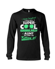 SUPER COOL CEREBRAL PALSY  AUNT Long Sleeve Tee thumbnail