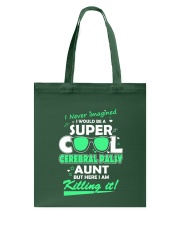 SUPER COOL CEREBRAL PALSY  AUNT Tote Bag thumbnail