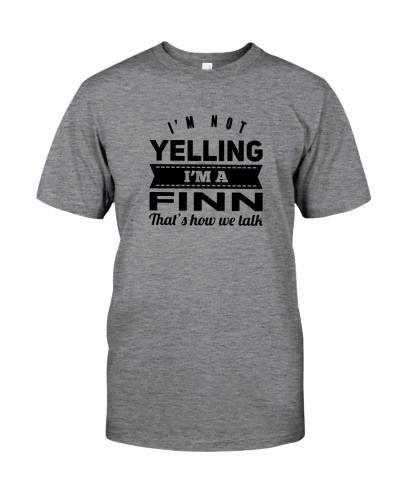I'M NOT YELLING I'M A FINN