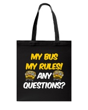 SCHOOL BUS DRIVER MY BUS MY RULES Tote Bag thumbnail