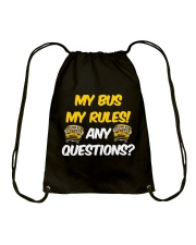 SCHOOL BUS DRIVER MY BUS MY RULES Drawstring Bag thumbnail