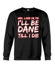 DANE WIN LOSE Crewneck Sweatshirt thumbnail