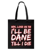 DANE WIN LOSE Tote Bag thumbnail