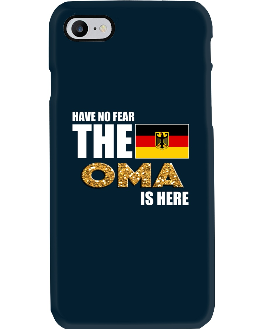 HAVE NO FEAR THE OMA IS HERE Phone Case