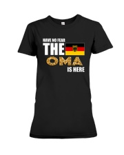 HAVE NO FEAR THE OMA IS HERE Premium Fit Ladies Tee thumbnail