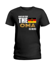 HAVE NO FEAR THE OMA IS HERE Ladies T-Shirt thumbnail