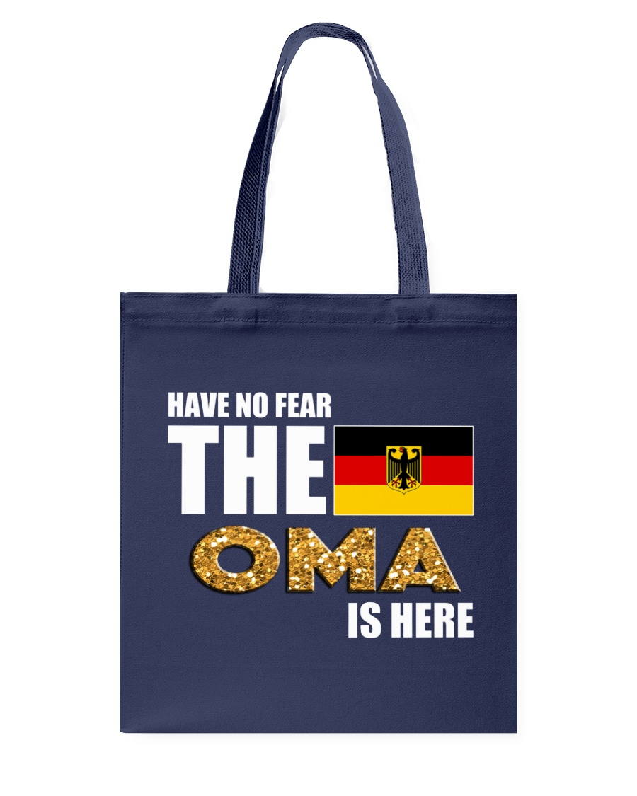 HAVE NO FEAR THE OMA IS HERE Tote Bag