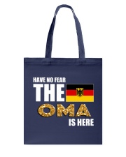 HAVE NO FEAR THE OMA IS HERE Tote Bag front