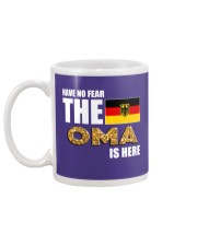 HAVE NO FEAR THE OMA IS HERE Mug back