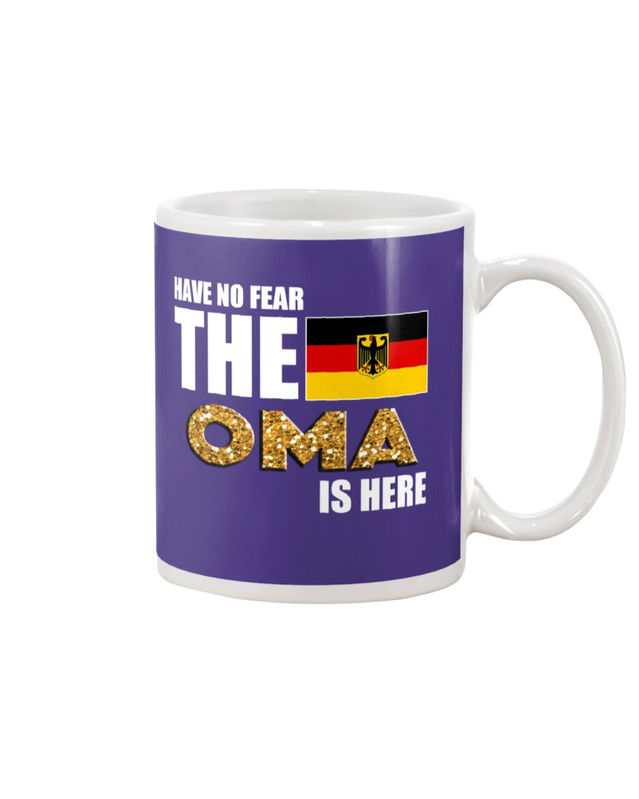 HAVE NO FEAR THE OMA IS HERE Mug