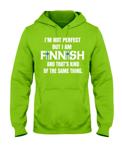 I'M NOT PERFECT BUT I AM FINNISH