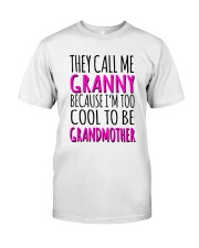 THEY CALL ME GRANNY  Classic T-Shirt thumbnail