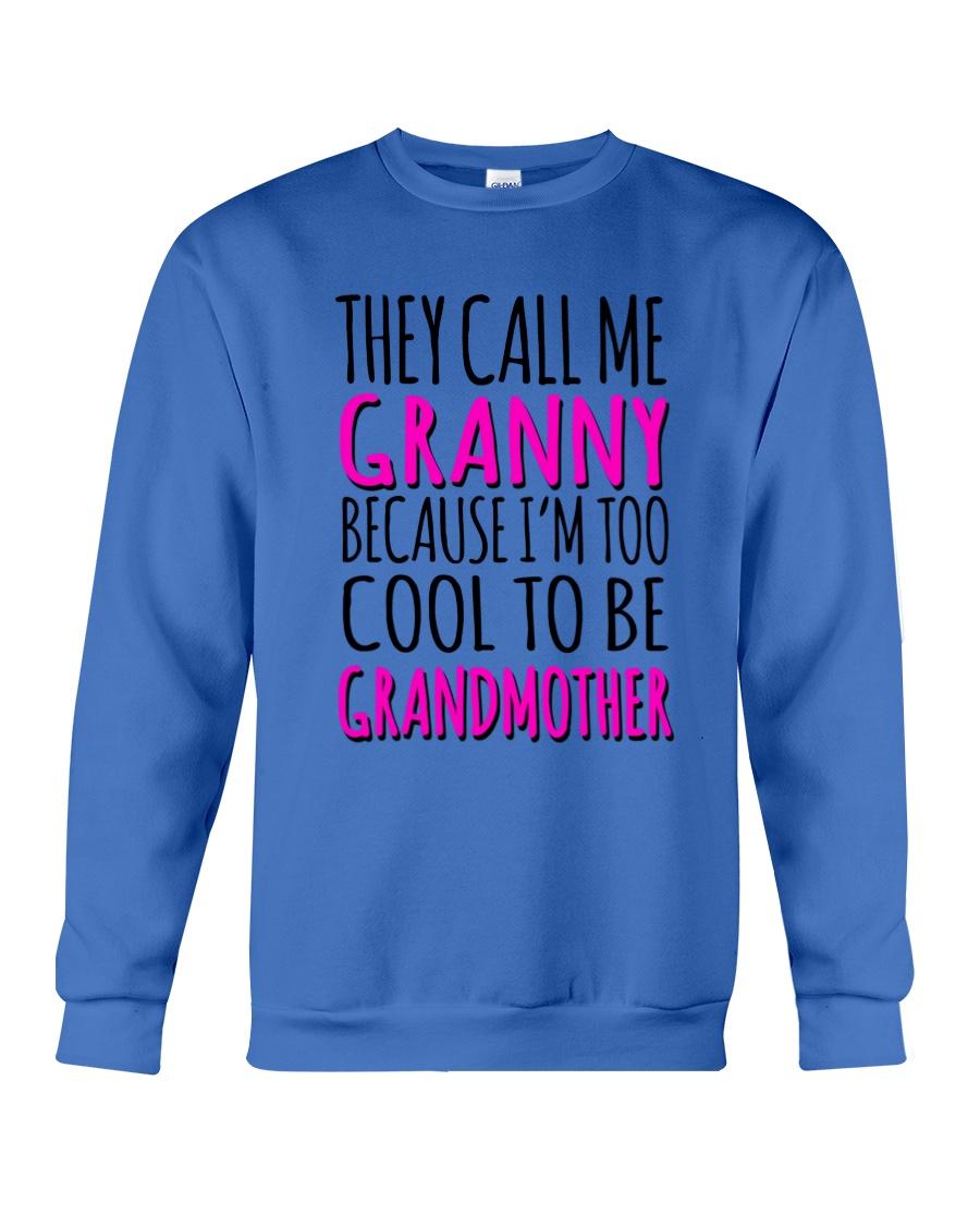 THEY CALL ME GRANNY  Crewneck Sweatshirt
