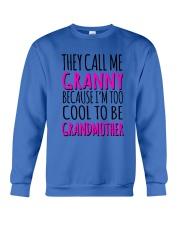 THEY CALL ME GRANNY  Crewneck Sweatshirt front