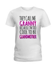 THEY CALL ME GRANNY  Ladies T-Shirt thumbnail