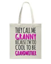 THEY CALL ME GRANNY  Tote Bag thumbnail