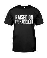 DENMARK RAISED ON FRIKADELLER  Classic T-Shirt front
