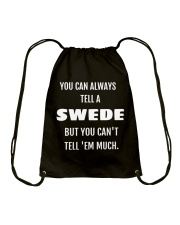 YOU CAN ALWAYS TELL A SWEDE Drawstring Bag thumbnail