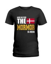 DENMARK MORMOR IS HERE Ladies T-Shirt thumbnail