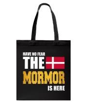 DENMARK MORMOR IS HERE Tote Bag thumbnail