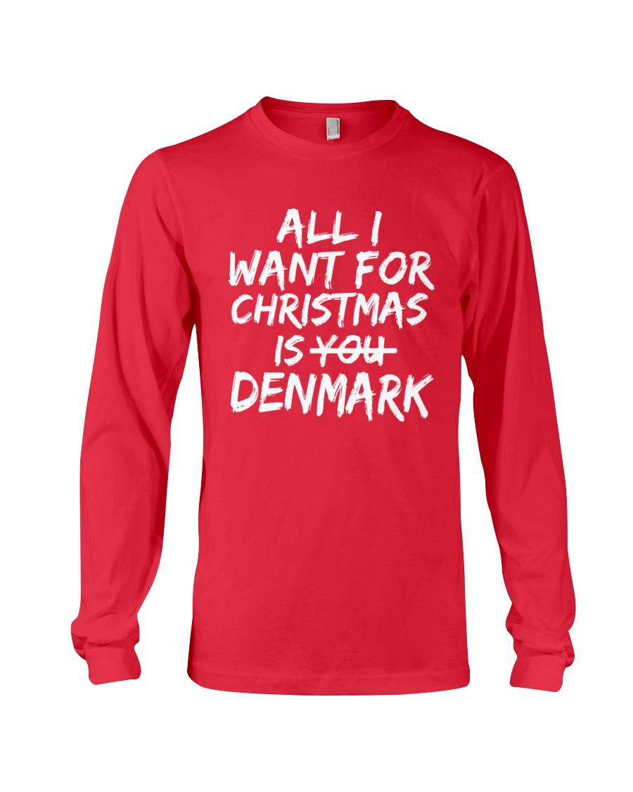 ALL I WANT FOR CHRISTMAS IS DENMARK Long Sleeve Tee
