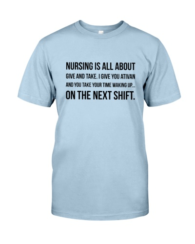NURSING IS ALL ABOUT GIVE AND TAKE