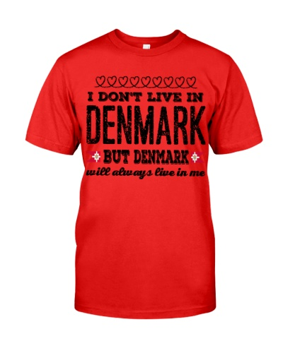 DENMARK WILL ALWASY LIVE IN ME