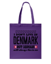 DENMARK WILL ALWASY LIVE IN ME Tote Bag tile
