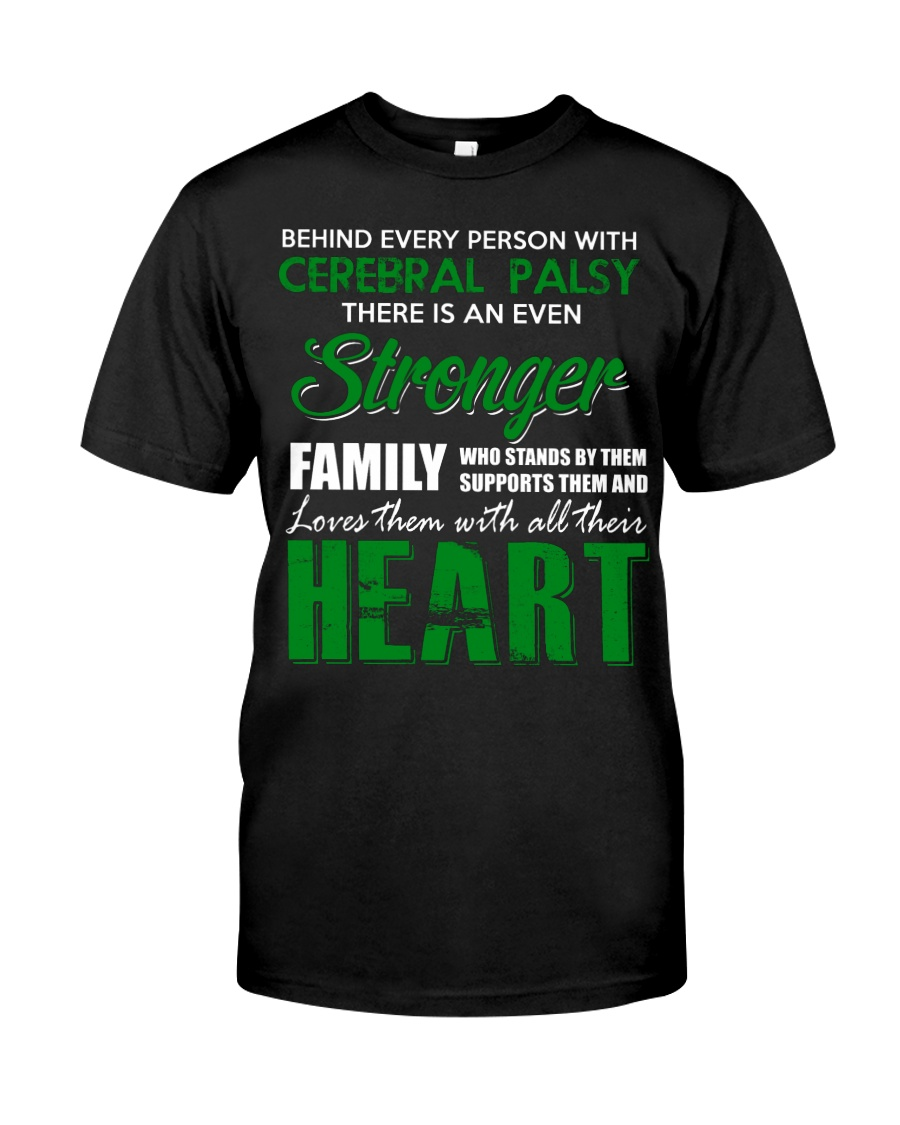 CEREBRAL PALSY  STRONGER FAMILY Classic T-Shirt