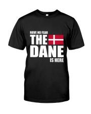 DENMARK DANE IS HERE  Classic T-Shirt thumbnail