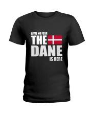 DENMARK DANE IS HERE  Ladies T-Shirt thumbnail