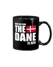 DENMARK DANE IS HERE  Mug front