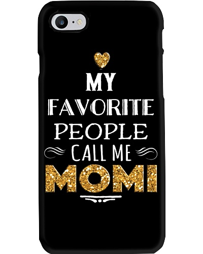 MY FAVORITE PEOPLE CALL ME MOMI