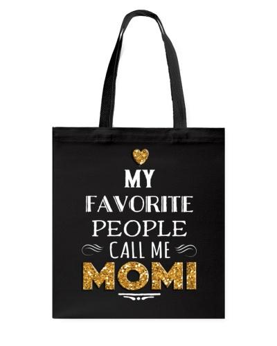 MY FAVORITE PEOPLE CALL ME MOMI