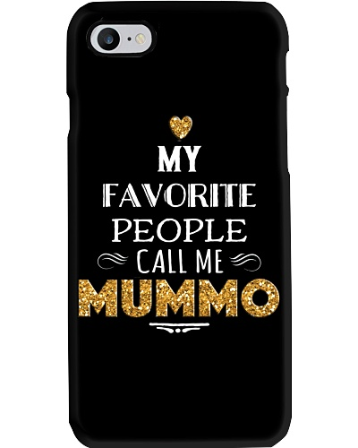 MY FAVORITE PEOPLE CALL ME MUMMO