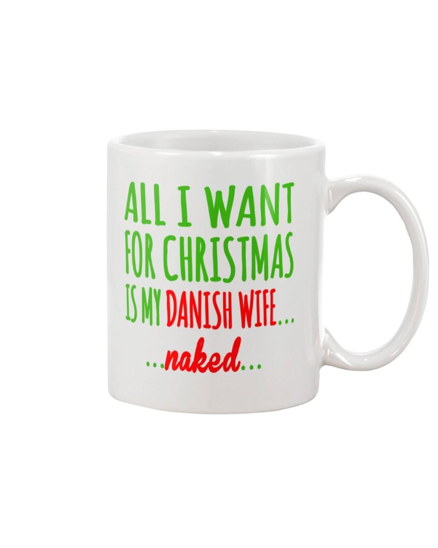 WANT DANISH  WIFE Mug