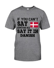 DANISH SAY IT IN Classic T-Shirt thumbnail