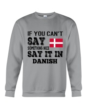 DANISH SAY IT IN Crewneck Sweatshirt thumbnail