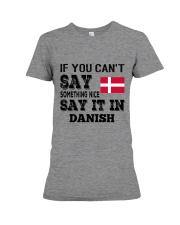 DANISH SAY IT IN Premium Fit Ladies Tee thumbnail