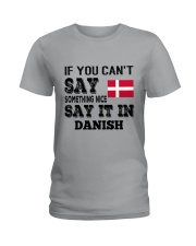 DANISH SAY IT IN Ladies T-Shirt thumbnail