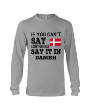 DANISH SAY IT IN Long Sleeve Tee thumbnail