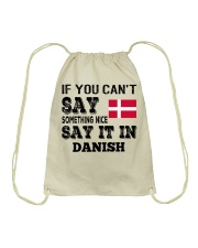 DANISH SAY IT IN Drawstring Bag thumbnail