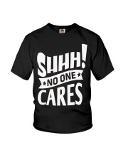 SHHH   No One Care Youth T-Shirt thumbnail