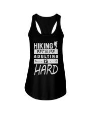 HIKING BECAUSE ADULTING IS HARD Ladies Flowy Tank thumbnail